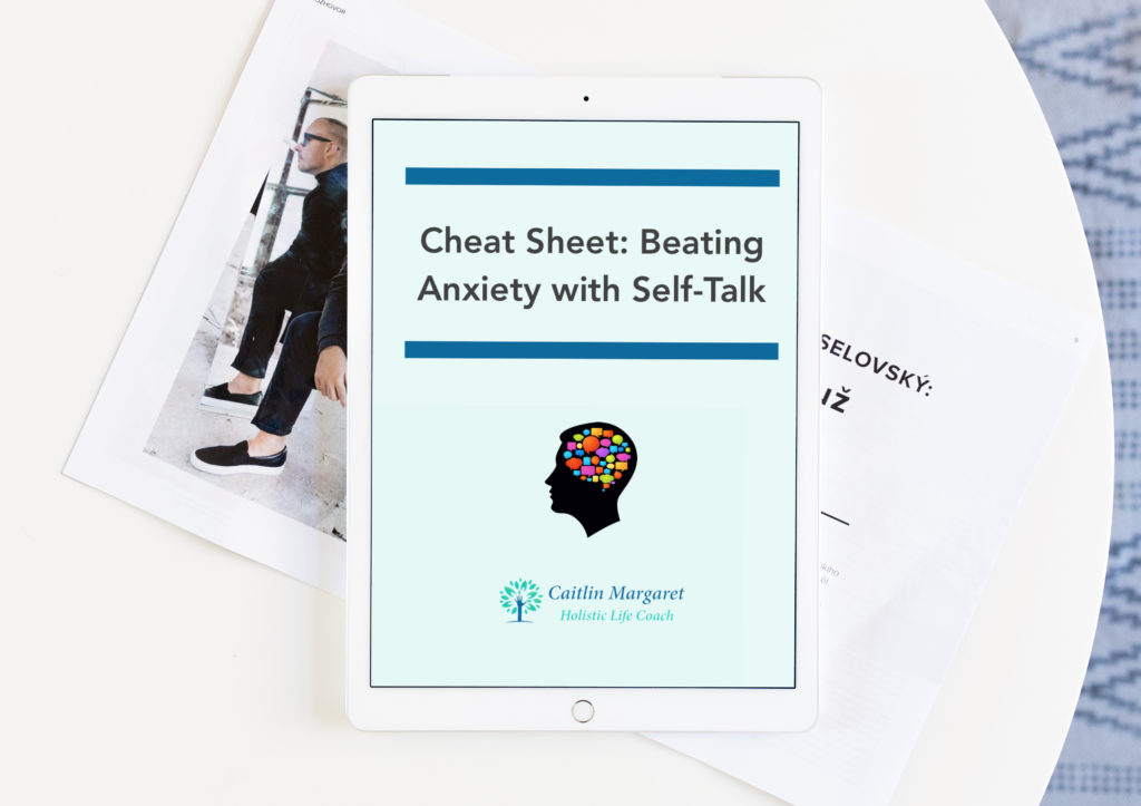 Beating Anxiety with Self-Talk Cheat Sheet