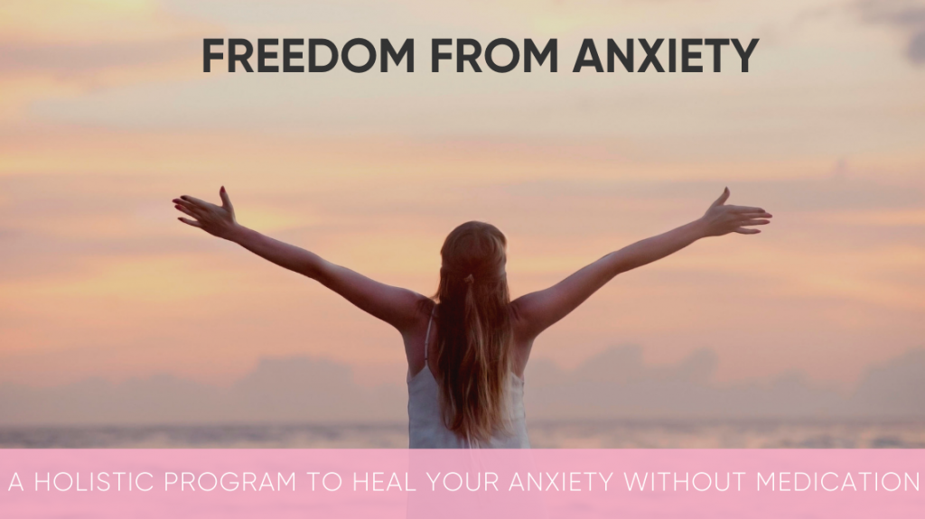 FREEDOM FROM ANXIETY